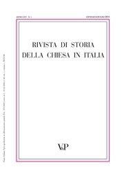 RIVISTA DI STORIA DELLA CHIESA IN ITALIA - 2013 - 1