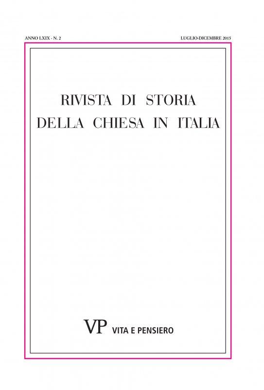 RIVISTA DI STORIA DELLA CHIESA IN ITALIA - 2015 - 2