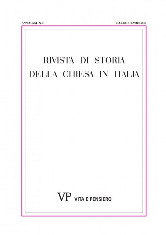 RIVISTA DI STORIA DELLA CHIESA IN ITALIA - 2017 - 2