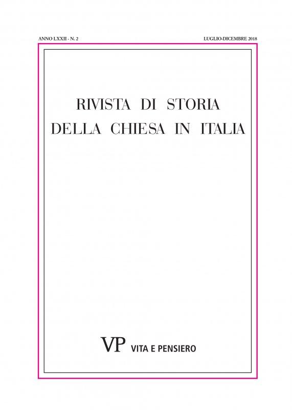 RIVISTA DI STORIA DELLA CHIESA IN ITALIA - 2018 - 2
